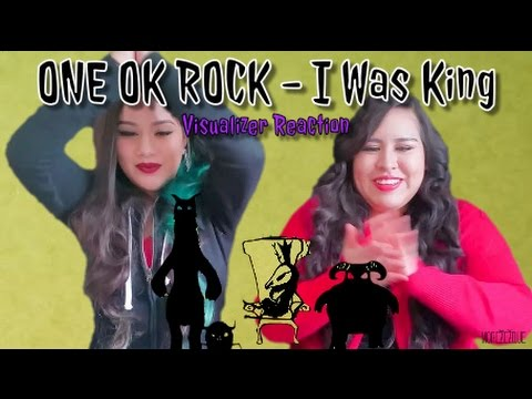 ONE OK ROCK: I Was King (Official Visualizer) MV REACTION