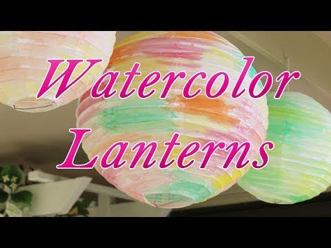 DIY Watercolor Lanterns! [Wedding DIY]