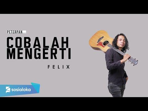 Cobalah Mengerti - Noah Felix Cover