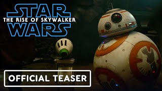 Star Wars: The Rise of Skywalker - Official Teaser Trailer