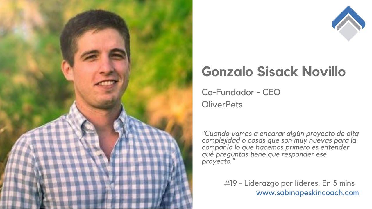 Liderazgo por líderes. 19 - Gonzalo Sisack Novillo. Organizar tu tiempo. Proyectos alta complejidad.