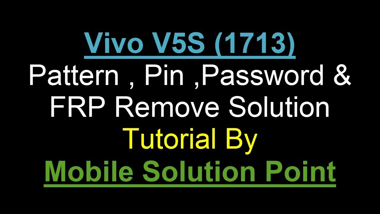 Vivo V5S (1713) Pattern , Password , Pin & FRP Remove Done Android 6 0