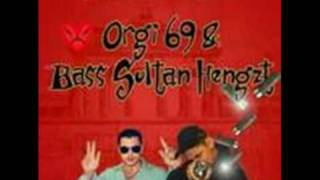 Orgi 69 & Bass Sultan Hengzt - Intro