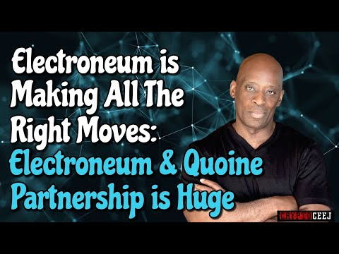 Electroneum is making All the right moves: Electroneum & Quoine Partnership is huge
