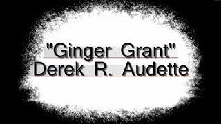 Ginger Grant - Derek R. Audette - (royalty-free Music)