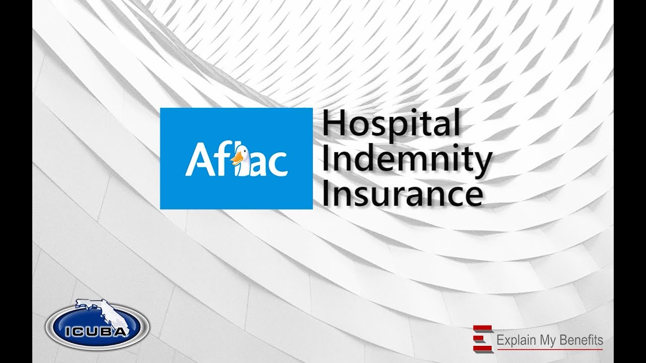 ICUBA Group AFLAC Hospital Indemnity - YouTube