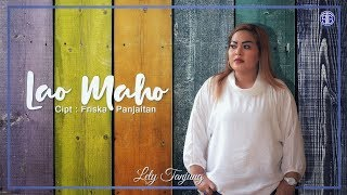 Lao Maho (Official Music Video) - Lely Tanjung