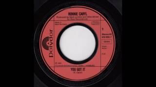 Ronnie Caryl - You Got It