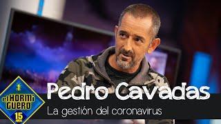 La opinión del doctor Pedro Cavadas sobre la gestión del coronavirus en España - El Hormiguero