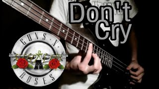 Don't Cry (Guns N'Roses) Bass Arrangement - Michele Lobaccaro(8D)