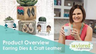 Handmade Earrings: Dies & Craft Leather Overview