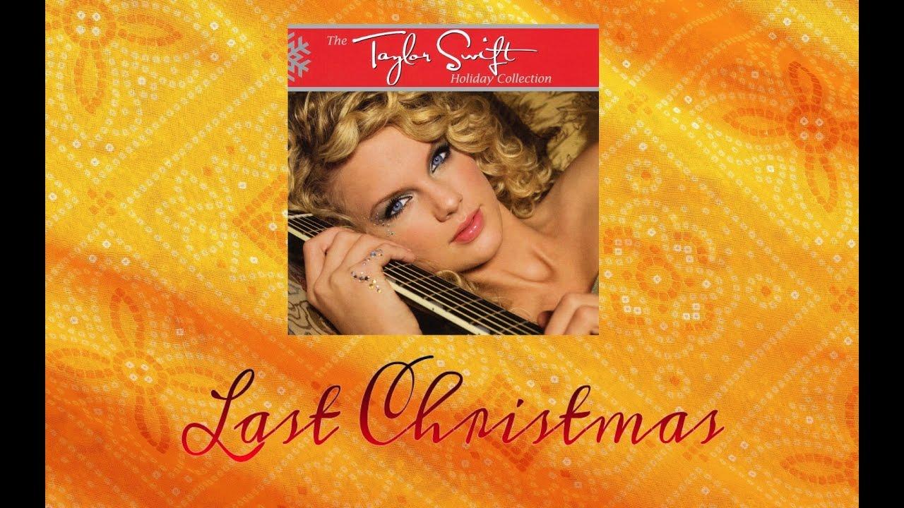 Last Christmas Album Cover.Taylor Swift Last Christmas Audio Official