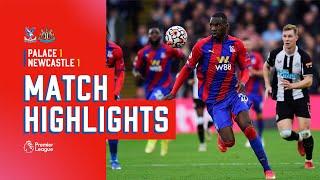 Crystal Palace v Newcastle Utd | Match Highlights