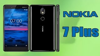 Nokia 7 Plus Introduction, Release date, specifications
