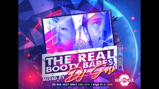 Best Of The Real Booty Babes // 100% Vinyl // 2003-2010 // Mixed By DJ Goro