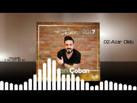Hasan Çoban - Azar Oldu 2017