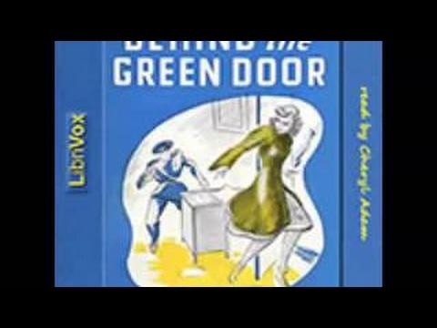 Behind the Green Door .. Audio Book - 2017