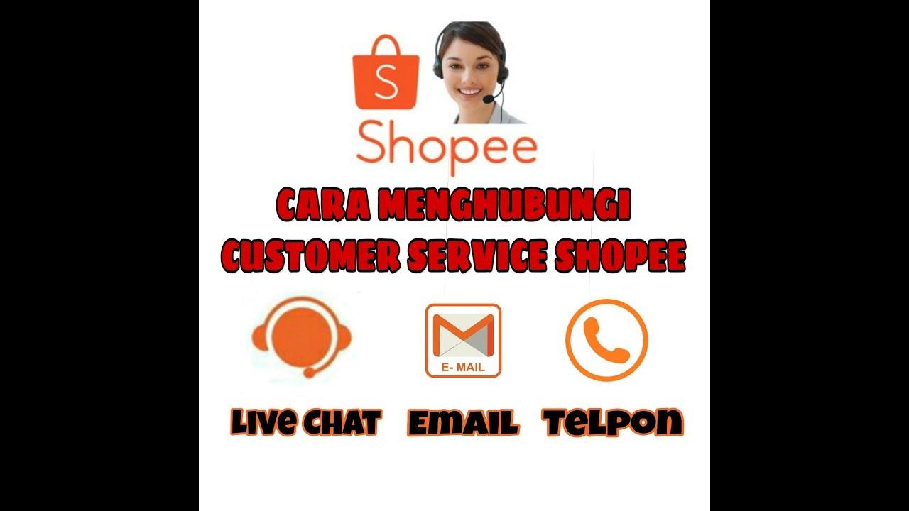 Cara Menghubungi Customer Service Shopee Youtube