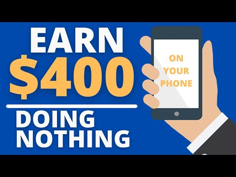 Earn $400 Passive Income Doing NOTHING On Your Phone (Make Money Online)