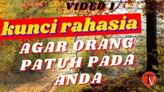 Download TIPS TRIK VIRAL   RAHASIA BAGAIMANA CARA MEMBUAT ORANG SENANG SUKA DAN PATUH PADAMU   video 1