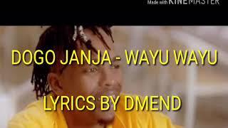Dogo Janja - WAYU WAYU LYRICS ( chipmunk version)