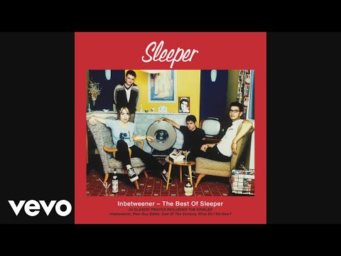 Sleeper - Atomic (Audio)