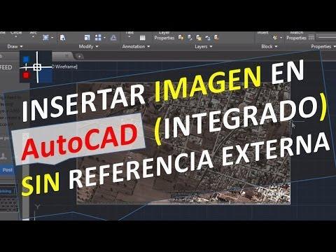 Insertar imagen en AutoCAD sin referencia externa, integrado - embeber incrustar foto