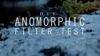 DIY Anamorphic Filter Test