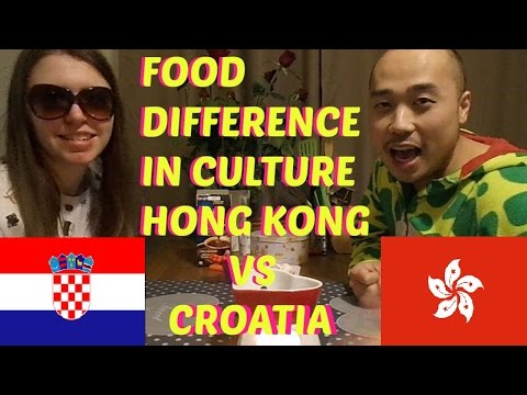 Difference In Food Culture: Hong Kong Vs Croatia (AMWF)