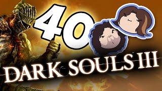 Dark Souls III: Just Be Honest - PART 40 - Game Grumps