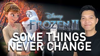 Some Things Never Change (Kristoff/Olaf Part Only - Karaoke) - Frozen 2