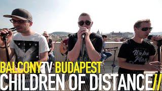 CHILDREN OF DISTANCE - EMLEKEZZ RAM 2 (BalconyTV)