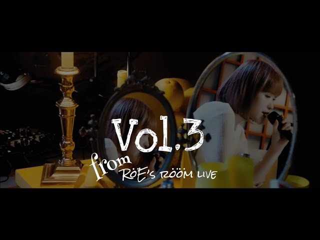 RöE-ロイ-「RöE's rööm live Vol.3」LIVE映像
