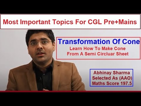 Transformation Of Cone   Most Important Topic For Pre+Mains By Abhinay Sharma (Abhinay Maths)