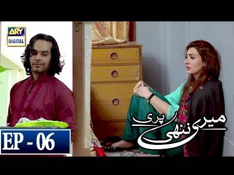 Meri Nanhi Pari - Episode 6 - 12th March 2018 - ARY Digital Drama
