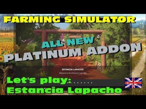 Farming Simulator 17 - Platinum Addon - lets play Estancia Lapacho! Part 3