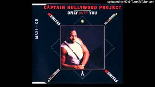 Captain Hollywood Project - Only With You (Fantasy Remix)