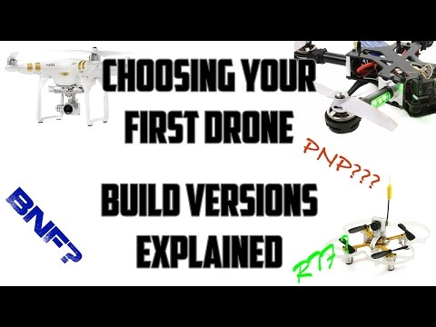 Choosing your first drone - RTF, BNF, PNP, ARF explained