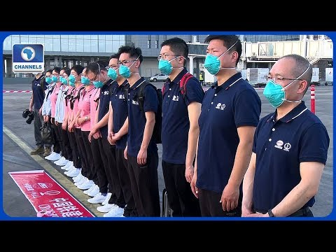 COVID-19: Chinese Medical Team Will Be In Quarantine For 14 Days - Health Minister