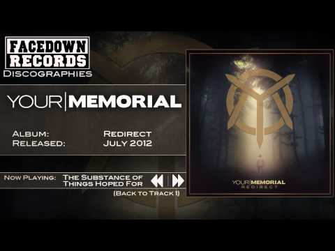 Your Memorial - Redirect - The Substance of Things Hoped For