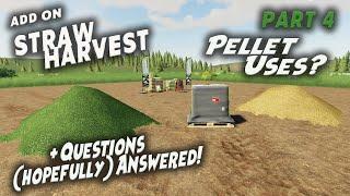 STRAW HARVEST FREE DLC /ADD ON Pt 4 'Pellet Uses' Farming Simulator 19 PS4 FS19.