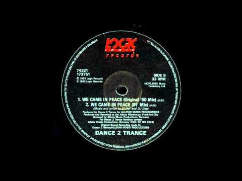 Dance 2 Trance - We Came In Peace (Orginal ´90 Mix) HD Classic HD Burner!!!