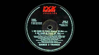 Dance 2 Trance - We Came In Peace (Orginal ´90 Mix) HD Classic HD Burner!!!