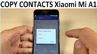 How to COPY CONTACTS from SIM to PHONE on Xiaomi Mi A1