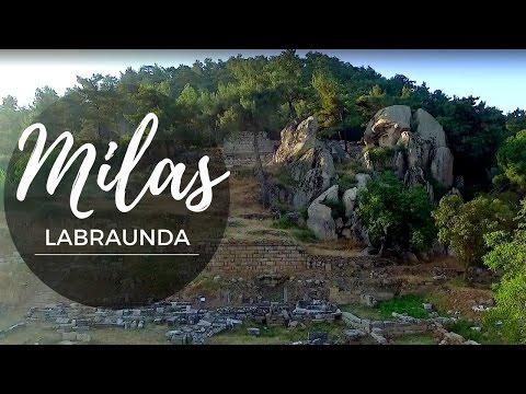 MILAS - ANCIENT CITY OF LABRAUNDA