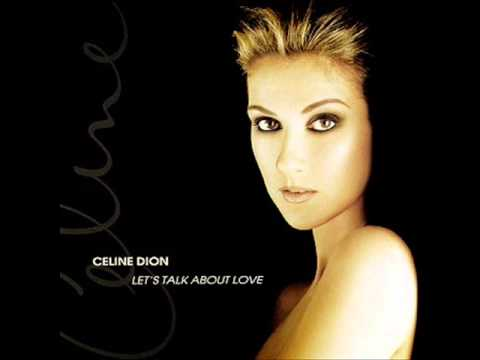Celine Dion - Let's Talk About Love [Let's Talk About Love]