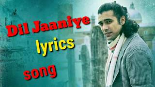 Dil Jaaniye Full Video Song - Khandaani Shafakhana Song -Jubin Nautiyal new song 2019