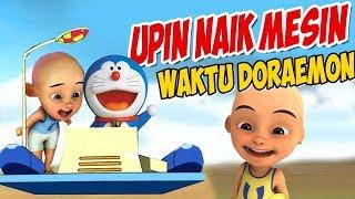 Upin ipin Naik Mesin waktu Doraemon ! , ipin senang GTA Lucu