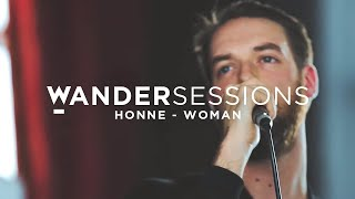 Video HONNE - Woman | Wandersessions download MP3, 3GP, MP4, WEBM, AVI, FLV Agustus 2018