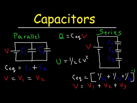 Capacitors in Series and Parallel Explained! - YouTube